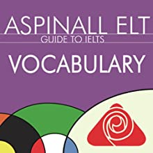 IELTS Vocabulary: The International English Language Testing System Audiobook by Richard Aspinall Narrated by Richard Aspinall, Isabel Zippert