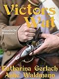 Victors Wut (Waldmann Familien Saga 2) (German Edition)