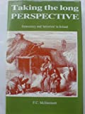 Taking the Long Perspective, F. C. McDermott, 0907606865