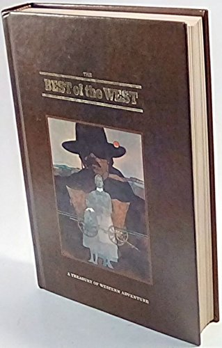 Best of the West (A Treasury of Western Adventure) (Best Of The West Rifles)