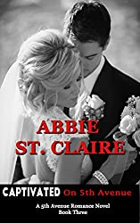 Captivated On 5th Avenue: Book 3 (5th Avenue Romance Series)