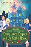 img - for Candy Canes, Corpses and the Gothic Haunt (Haunted House Flippers Inc.) book / textbook / text book