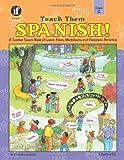 Teach Them Spanish!, Winnie Waltzer-Hackett, 0742401952