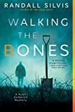 Image of Walking the Bones (Ryan DeMarco Mystery)