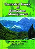 Contested Issues of Ecosystem Management, Piermaria Corona, Boris Zeide, 1560220678