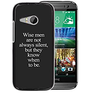 A-type Arte & diseño plástico duro Fundas Cover Cubre Hard Case Cover para HTC ONE MINI 2 / M8 MINI (Wise Me Grey Text Inspiring Smart Deep)