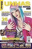Unhas da Moda Ed. 3 - Marimoon (Portuguese Edition)