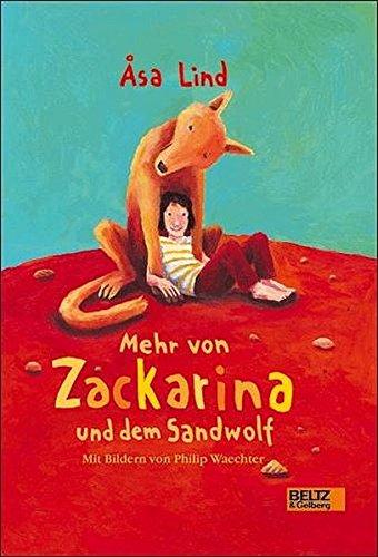 Mehr von Zackarina und dem Sandwolf: Erzählungen. Band 2