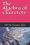 img - for The Algebra of Clairetcty: All The Downtown Ladies book / textbook / text book