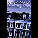 Front cover for the book Falling Off Air by Catherine Sampson