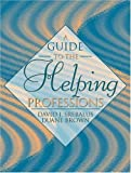 img - for Guide to the Helping Professions: 1st (First) Edition book / textbook / text book