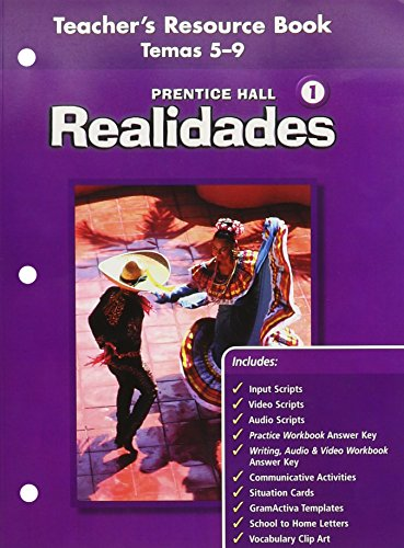 PRENTICE HALL SPANISH REALIDADES TEACHER'S RESOURCE BK LEVEL 1, VOLUME 2 (THEMES 5 THROUGH 9) FIRST EDITION 2004C