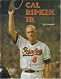 Cal Ripken, Jr., Jim Campbell and Chelsea House Publishing Staff, 0791043800