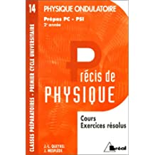 Precis 14 physique ondulatoire PC, psi