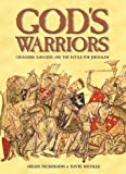 God's Warriors, Helen Nicholson and David Nicolle, 1841769436