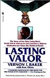 Lasting Valor, Vernon J. Baker and Ken Olsen, 0553761986