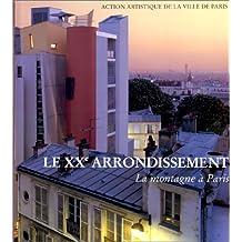 Le XXe arrondissement, la montagne à Paris