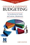 College and University Budgeting, Larry Goldstein and Richard J. Meisinger, 1569720312