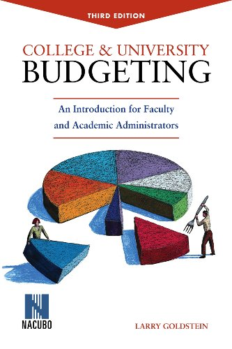 College & University Budgeting: An Introduction for Faculty and Academic Administrators