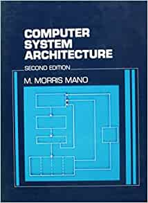 Computer Architecture 3rd Edition by Moris Mano (PPT Slies and Book)
