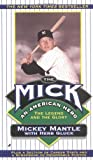 The Mick, Mickey Mantle and Herb Gluck, 0515085995