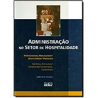 Administração no Setor de Hospitalidade. Livro de Exercícios
