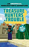 Minecrafters. Treasure Hunter's Trouble (An Unofficial Gamer's Adventure)