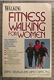 Walking Fitness Walking for Women, Rippe and Kashiwa, 0399514287