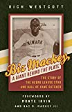 img - for Biz Mackey, a Giant behind the Plate: The Story of the Negro League Star and Hall of Fame Catcher book / textbook / text book