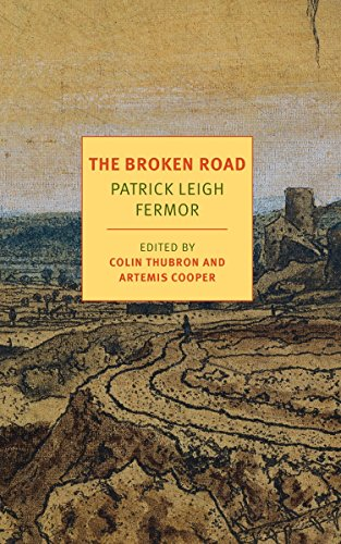The Broken Road: From the Iron Gates to Mount Athos (NYRB Classics) (Best Time To Travel To Turkey)