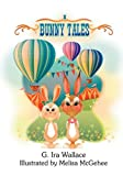 Bunny Tales, G. Ira Wallace, 1608608697