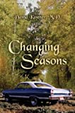 Changing Seasons, David Kastner, 1413700845