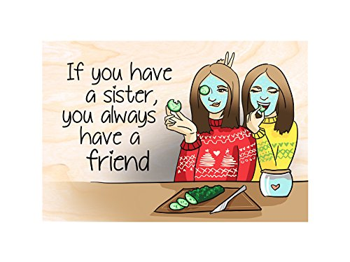 Little gift for a sister. REFRIGERATOR MAGNETS FRIDGE MAGNETS. If you have a sister, you always have a (Sister Fridge Magnet)