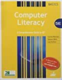 img - for Bundle: Computer Literacy BASICS: A Comprehensive Guide to IC3, 5th + LMS Integrated for SAM 2013 Assessment, Training, and Projects with MindTap ... Guide to IC3 v3.0 Printed Access Card book / textbook / text book