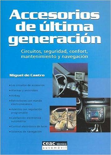 Accesorios de Ultima Generacion (Spanish Edition): Miguel de ...