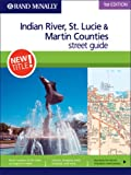 Rand McNally 1st Edition Indian River, St. Lucie & Martin Counties street guide