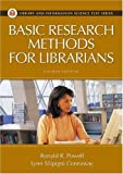 img - for Basic Research Methods for Librarians, 4th Edition (Library and Information Science Text) book / textbook / text book