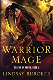 Warrior Mage: Chains of Honor, Book 1