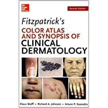 Fitzpatrick's Color Atlas and Synopsis of Clinical Dermatology, Seventh Edition