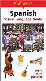 Spanish Visual Language Guide, , 0764122800