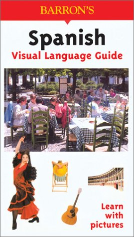 Spanish Visual Language Guide (Visual Language Guides)