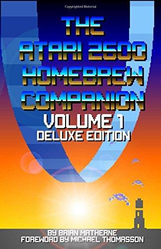 the-atari-2600-homebrew-companion-volume-1-deluxe-edition-34-atari-2600-homebrew-video-games