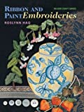 Ribbon and Paint Embroideries, Roslynn Haq, 1863513213