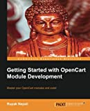 Getting Started with OpenCart Module Development, Rupak Nepali, 1783280379