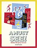 img - for A Must See!: Brilliant Broadway Artwork book / textbook / text book