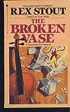 The Broken Vase, Rex Stout, 0553256327