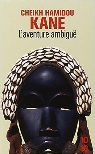 L'aventure ambigüe - Cheikh Hamidou Kane
