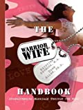 The Warrior Wife Handbook, M. A. Seymour and Allen, 0984650784