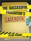 The Successful Frauditor's Casebook, , 0470977760