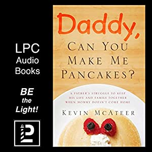 Daddy, Can You Make Me Pancakes? Audiobook